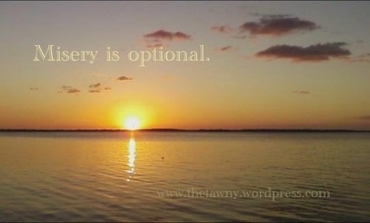 misery is optional