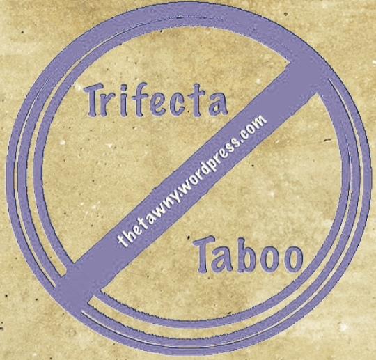 Trifecta Taboo Bash